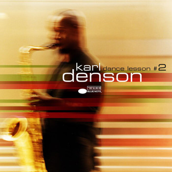 Karl Denson - Dance Lesson No. 2