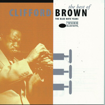 Clifford Brown - The Best Of Clifford Brown