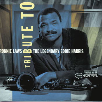 Ronnie Laws - Tribute To The Legendary Eddie Harris