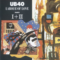UB40 - Labour Of Love I & II