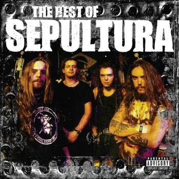 Sepultura - The Best of Sepultura (Explicit)