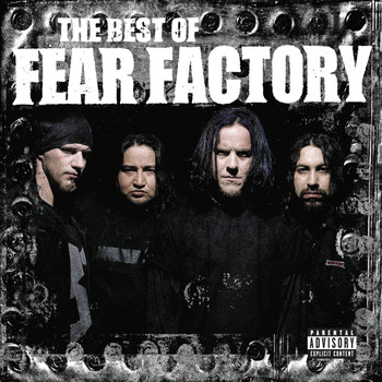 Fear Factory - The Best of Fear Factory