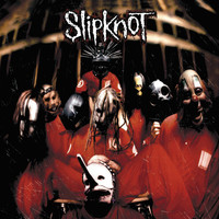 Slipknot - Slipknot (Explicit)