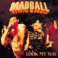 Madball - Look My Way (Explicit)