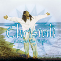 Chrisinti - Comfort My People