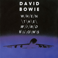 David Bowie - When The Wind Blows digital E.P.