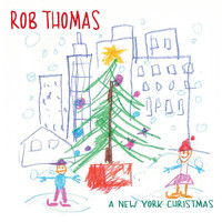 Rob Thomas - A New York Christmas