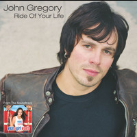 John Gregory - Ride Of Your Life (Online Music)