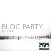 Bloc Party - Silent Alarm (U.S. Version [Explicit])