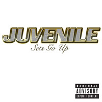 Juvenile - Sets Go Up (Online Music [Explicit])