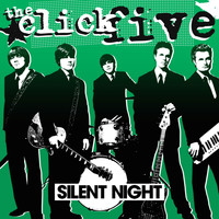 The Click Five - Silent Night
