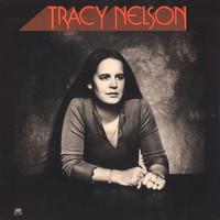 Tracy Nelson - Tracy Nelson