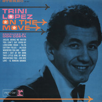 Trini Lopez - On The Move