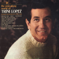 Trini Lopez - The Sing-Along World Of Trini Lopez