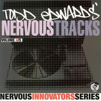 Todd Edwards - Todd Edwards' Nervous Tracks