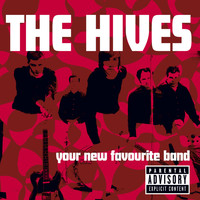 The Hives - Your New Favourite Band (Explicit)