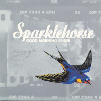 Sparklehorse - Good Morning Spider (Explicit)