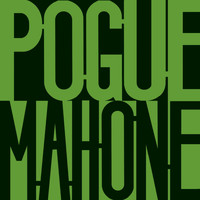 The Pogues - Pogue Mahone [Expanded]