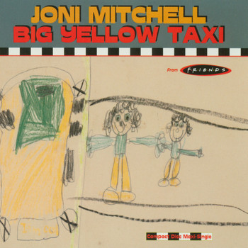 Joni Mitchell - Big Yellow Taxi
