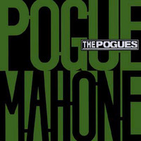 The Pogues - Pogue Mahone (Expanded Edition)