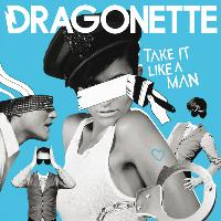 Dragonette - Take It Like  A Man (Kissy Sell Out Horror Sequel Remix)