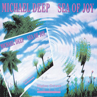 Michael Deep - Sea Of Joy