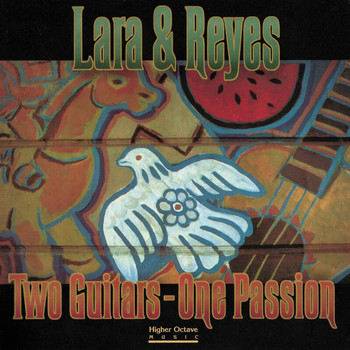 Lara & Reyes - Two Guitars One Passion