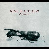 Nine Black Alps - Burn Faster