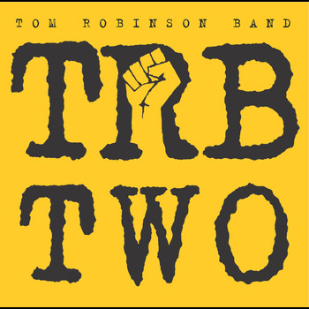 THE TOM ROBINSON BAND - TRB 2