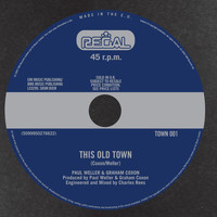 Paul Weller & Graham Coxon - This Old Town