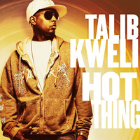 Talib Kweli - Hot Thing (Explicit)