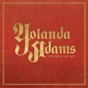 Yolanda Adams - The Best Of Me - Yolanda Adams Greatest Hits (U.S. Version)