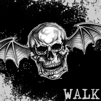 Avenged Sevenfold - Walk