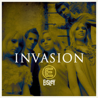 Eisley - Invasion