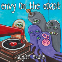 Envy On The Coast - sugar skulls (digital single)