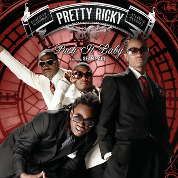 Pretty Ricky featuring Sean Paul - [I Wanna See You] Push It Baby