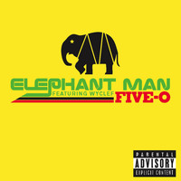 Elephant Man - Five-O (Explicit online music)