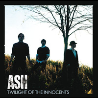 Ash - Twilight Of The Innocents (Standard Version)