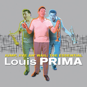 Louis Prima - Jump, Jive An' Wail: The Essential