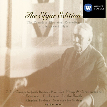Beatrice Harrison/Sir Landon Ronald/New Light Symphony Orchestra/J. Ainslie Murray/Light Symphony Orchestra/Haydn Wood/London Philharmonic Orchestra/Royal Albert Hall Orchestra/London Symphony Orchestra/New Symphony Orchestra/BBC Symphony O - The Elgar Edition, Volume 3