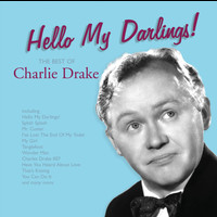 Charlie Drake - Hello My Darlings!
