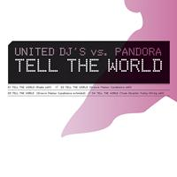 United DJ's vs. Pandora - Tell The World