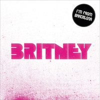 I'm From Barcelona - Britney