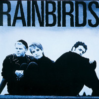 Rainbirds - Rainbirds