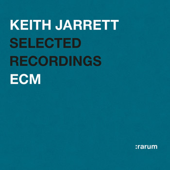 Keith Jarrett - Rarum I / Selected Recordings