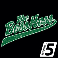 The BossHoss - Essential 5