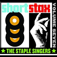 The Staple Singers - Short Stax, Vol. 7