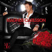 Magnus Carlsson - Live Forever - The Album (Online Edition)