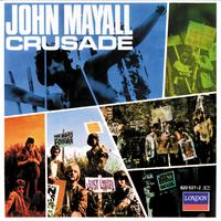 John Mayall & The Bluesbreakers - Crusade (Remastered)