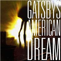 Gatsbys American Dream - Gatsbys American Dream